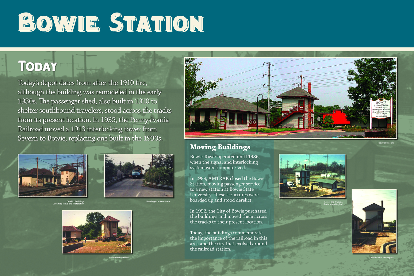 3 BOW WLCM PNLS : Bowie Station has been moved across the tracks for historic preservation