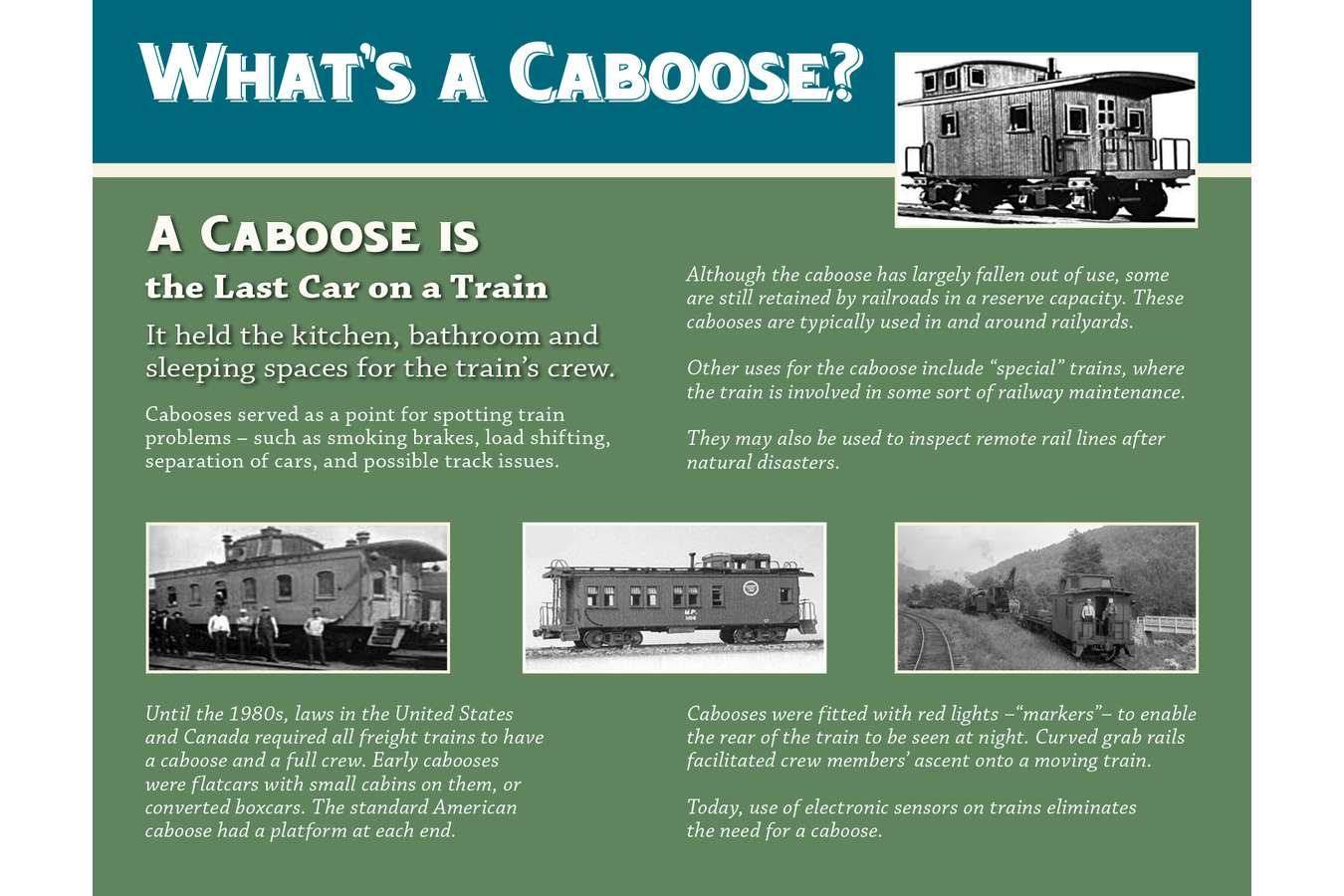 4 CABOOSE : The City of Bowie maintains a Caboose at Bowie Station for interpretive and educational programs