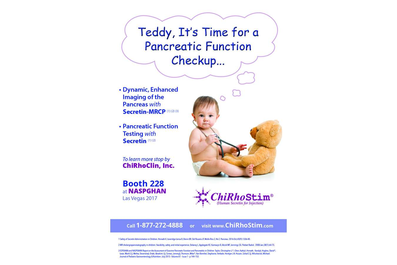 Chirhostim Dr Baby Bear : Handout for North American Society for Pediatric Gastroenterology, Hepatology and Nutrition trade show
