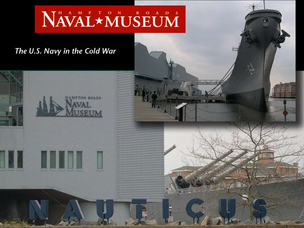 HRNM A Title Prev : Hampton Roads Naval Museum at Nauticus in Norfolk, VA and the USS Wisconsin